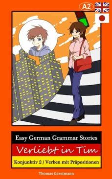 EASY GERMAN GRAMMAR STORIES EBOOK | THOMAS GERSTMANN | Descargar libro PDF  o EPUB 9783962468989