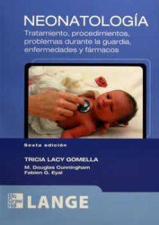 Caja de eBooks: NEONATOLOGIA. de TRICIA LACY GOMELLA ePub DJVU RTF 9786071504289