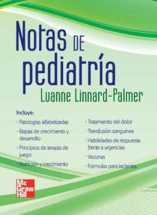 Mejores libros descargar pdf NOTAS DE PEDIATRIA de LUANNE LINARD-PALMER 9786071506689