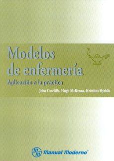 Descargar el formato pdf de ebooks MODELOS DE ENFERMERIA: APLICACION A LA PRACTICA