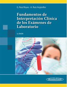 Descargas de libros electrónicos más vendidos gratis FUNDAMENTOS DE INTERPRETACION CLINICA DE LOS EXAMENES DE LABORATO RIO (3ª ED.)