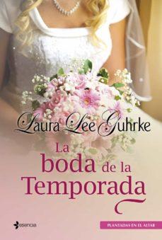 (pe) la boda de la temporada-laura lee guhrke-9788408009689
