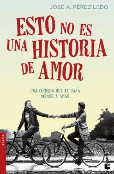Descargar google books como pdf completo ESTO NO ES UNA HISTORIA DE AMOR