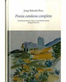 Milanostoriadiunarinascita.it Poesia Catalana Completa: Introduccio, Edicio I Notes A Cura D Eusebi Ayensa Image