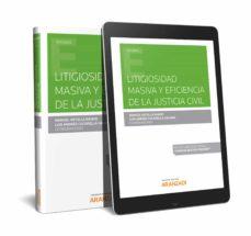 Descargador de libros para android LITIGIOSIDAD MASIVA Y EFICIENCIA DE LA JUSTICIA CIVIL