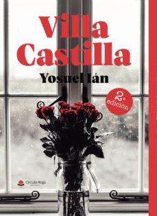 Descargar Amazon Ebook VILLA CASTILLA en español 9788413176789 de YOSUEL IÁN