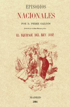 Descarga gratuita de libros electrónicos de eBay EL EQUIPAJE DEL REY JOSE (EPISODIOS NACIONALES) de BENITO PEREZ GALDOS 9788415131489 (Spanish Edition) MOBI CHM iBook