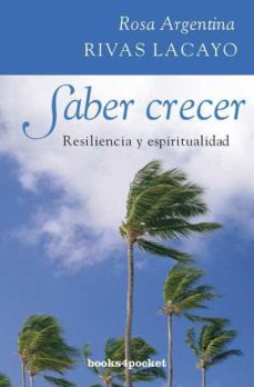 saber crecer-rosa argentina rivas lacayo-9788415139089