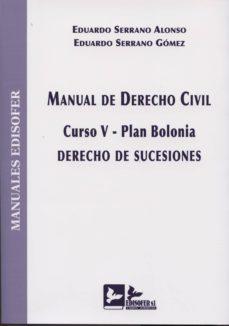 Srazceskychbohemu.cz Manual De Derecho Civil: Curso V-plan Bolonia. Derecho De Sucesio Nes Image