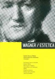wagner - estética (ebook)-isabel pascua flebes-sonia mauricio subirana-9788415424789