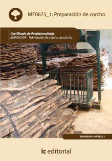 (i.b.d.)preparacion de corcho. mama0309 - fabricacion de objetos de corcho-9788415670889