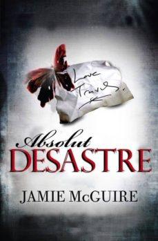 absolut desastre (ebook)-jamie mcguire-9788415745389