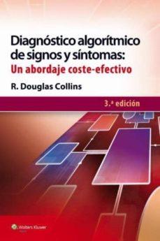 Descarga gratuita de libros en formato mobi. DIAGNÓSTICO ALGORITMO DE SIGNOS Y SÍNTOMAS: UN ABORDAJE COSTE-EFE CTIVO (3ª ED.)