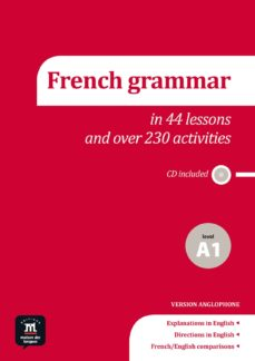 Libros para descargar en mp3 LA GRAMMAIRE DU FRANÇAIS: FRENCH GRAMMAR + CD - LEVEL A1  en español 9788416057689