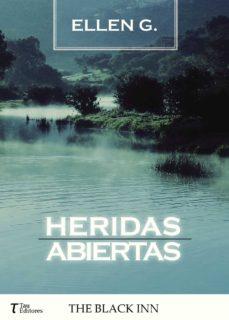 Libro de texto gratuito para descargar HERIDAS ABIERTAS RTF PDF ePub in Spanish 9788416398089 de DESCONOCIDO