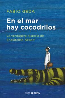 en el mar hay cocodrilos-fabio geda-9788416588589