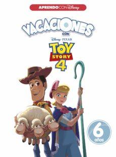 Inmaswan.es Vacaciones Con Toy Story 4: 6 Años (Aprendo Con Disney) Image