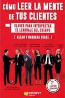 Chapultepecuno.mx Como Leer La Mente De Tus Clientes. Claves Para Interpretar El Le Nguaje Del Cuerpo Image