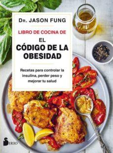 Titantitan.mx Libro De Cocina De El Codigo De La Obesidad: Recetas Para Controlar La Insulina, Perder Peso Y Mejorar Tu Salud Image