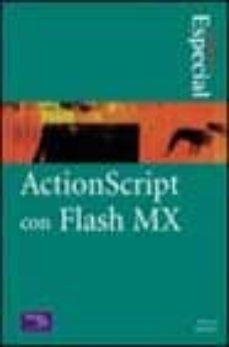 Descargar ACTIONSCRIPT CON FLASH MX gratis pdf - leer online