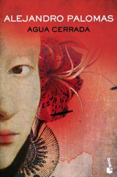 Amazon libros gratis descargar kindle AGUA CERRADA de ALEJANDRO PALOMAS
