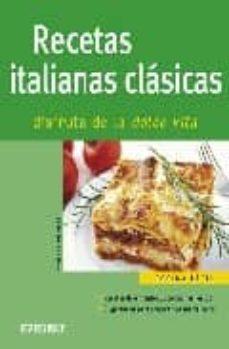 Garumclubgourmet.es Recetas Italianas Clasicas: Disfruta De La Dolce Vita (Nueva Coci Na Facil) Image