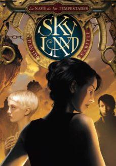 skyland 2: la nave de las tempestades-david carlyle-9788424635589