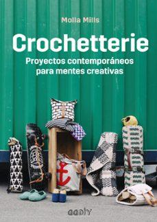 Descarga de libros gratis para kindle fire CROCHETTERIE: PROYECTOS CONTEMPORANEOS PARA MENTES CREATIVAS (Spanish Edition) PDB PDF