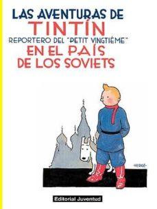 las aventuras de tintin en el pais de los soviets (9ª ed.)-9788426119889