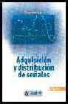 adquisicion y distribucion de señales-ramon pallas areny-9788426709189