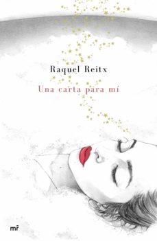 Los mejores libros gratuitos para descargar. UNA CARTA PARA MÍ 9788427044289 in Spanish de RAQUEL REITX PDF ePub PDB