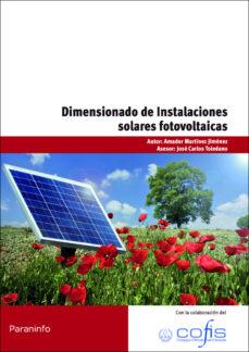 Descarga de audiolibros en un iPod DIMENSIONADO DE INSTALACIONES SOLARES FOTOVOLTAICAS (Spanish Edition) DJVU ePub de AMADOR MARTINEZ JIMENEZ