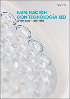 iluminacion con tecnologia led-jorge fraile vilarrasa-alfonso gago calderon-9788428333689