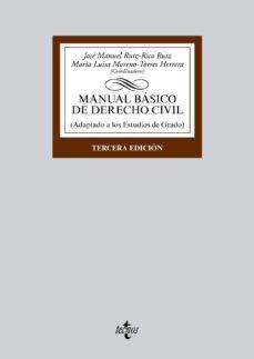 Descargar MANUAL BASICO DE DERECHO CIVIL : ADAPTADO A LOS ESTUDIOS DE GRADO gratis pdf - leer online