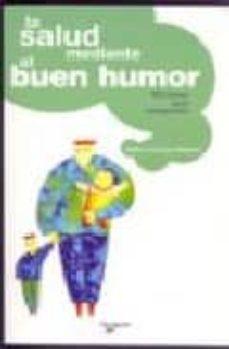 Iguanabus.es La Salud Mediante El Buen Humor: 100 Claves Para Recuperarlo Image