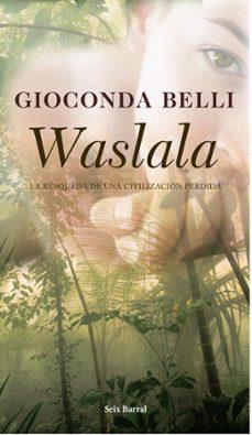 Vinisenzatrucco.it Waslala: La Busqueda De Una Civilizacion Perdida Image