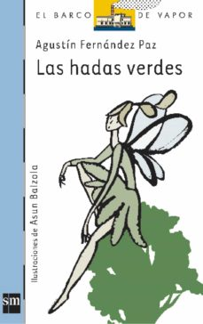 las hadas verdes-agustin fernandez paz-9788434870789