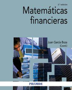 matematicas financieras (2ª ed.)-juan garcia boza-9788436838589