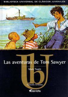Descargar LAS AVENTURAS DE TOM SAWYER gratis pdf - leer online