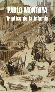 Libros de amazon descargar ipad TRÍPTICO DE LA INFAMIA (MAPA DE LAS LENGUAS) 9788439730989