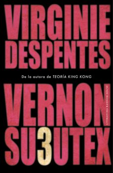 Libros gratis kindle descargar VERNON SUBUTEX 3 (Spanish Edition) 9788439736189 de VIRGINIE DESPENTES