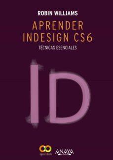 aprender indesign cs6-robin williams-9788441533189