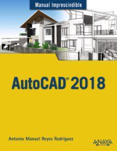 autocad 2018-antonio manuel reyes rodriguez-9788441539389