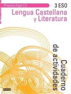 Bressoamisuradi.it Lengua Castellana Y Literatura 3 Eso (Cuaderno De Actividades) Pr Oyecto Argot 2.0 Image