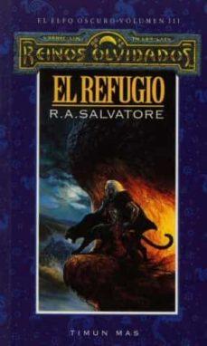 Leer libros electrónicos en línea EL REFUGIO Nº 3/3  en español de R.A. SALVATORE 9788448037789