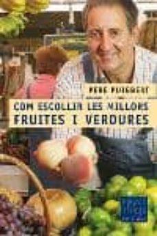 Javiercoterillo.es Com Escollir Les Millors Fruites I Verdures Image