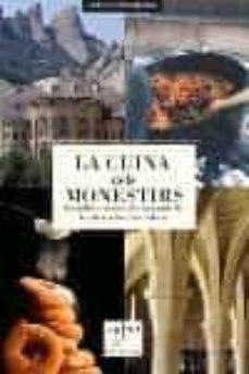 Chapultepecuno.mx La Cuina Dels Monestirs: Les Millors Receptes Dels Monestirs De C Atalunya I Les Illes Balears Image