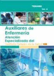 Costosdelaimpunidad.mx Auxiliares De Enfermeria De Atencion Especializada Del Instituto Catalan De La Salud (Vol. Ii): Temario Image