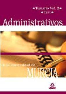 Debatecd.mx Administrativos De La Universidad De Murcia: Temario (Vol. Ii) Y Test Image
