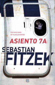 Fácil descarga de libros en inglés. ASIENTO 7A de SEBASTIAN FITZEK (Spanish Edition) 9788466664189